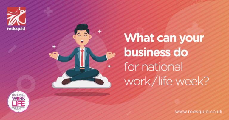 Work-life-week-redsquid