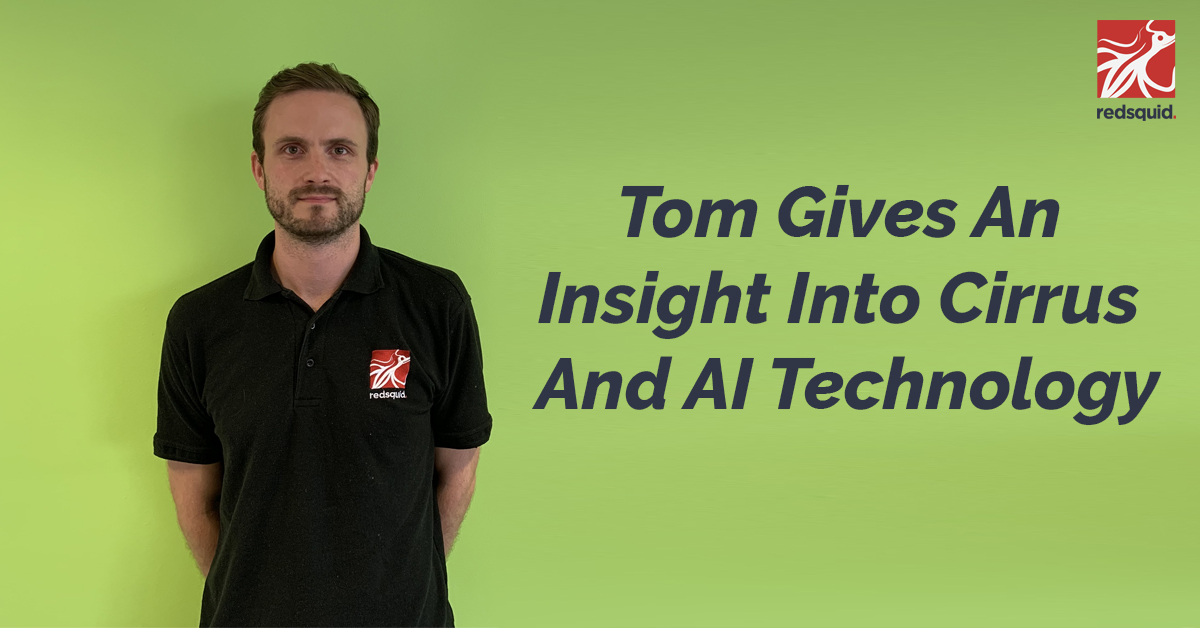 tom gives an insight into Cirrus and Ai